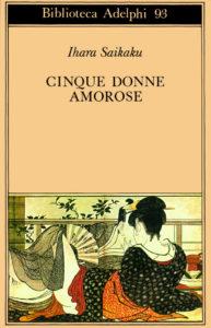 cinque donne amorose libri sul giappone sara caulfield